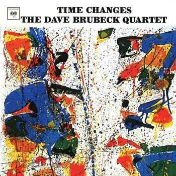 The Dave Brubeck Quartet - Time Changes (1964) FLAC