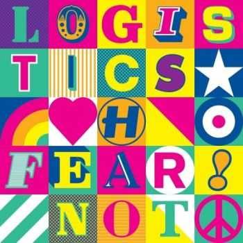Logistics � Fear Not (Special Edition) (2012) FLAC/ MP3