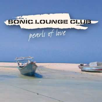 Sonic Lounge Club - Pearls Of Love (2013)