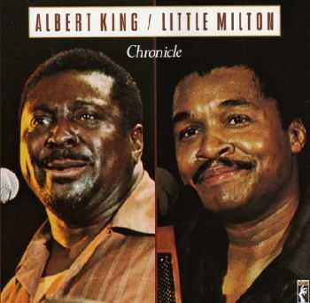 Albert King / Little Milton - Chronicle (1979)