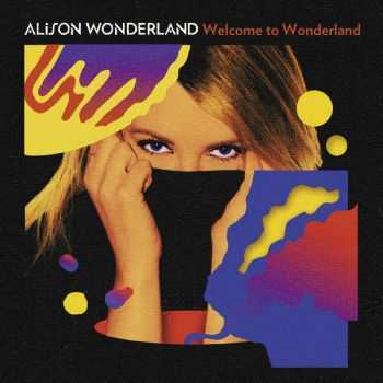 Alison Wonderland - Welcome To Wonderland (2012)