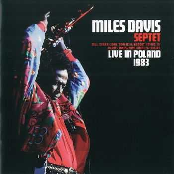 Miles Davis Septet - Live in Poland 1983 (2008) HQ