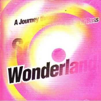 VA - Sonic Wonderland: A Journey Through Triphop & Drum'n'Bass (2006)