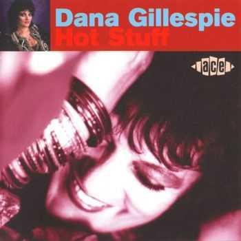 Dana Gillespie - Hot Stuff (1995) FLAC