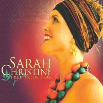 Sarah Christine - Free From Fear (2012)