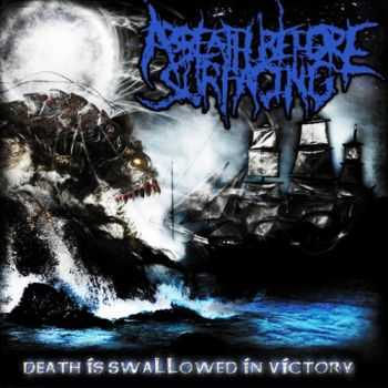 A Breath Before Surfacing - Death is swallowed in victory [2008]