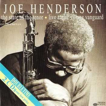 Joe Henderson - The State Of The Tenor (1985) FLAC