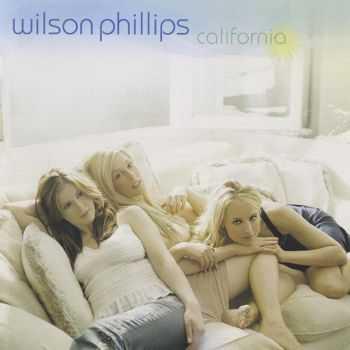 Wilson Phillips - California (2004) HQ