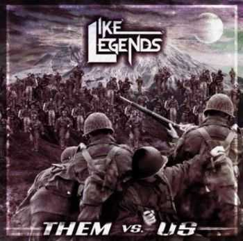 Like Legends - Them Vs. Us (EP) (2012)