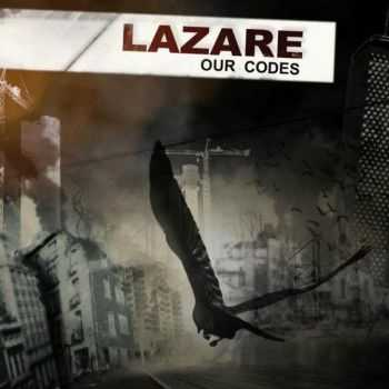 Lazare - Our Codes (2011)