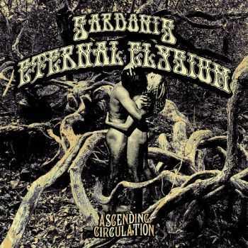Sardonis & Eternal Elysium - Ascending Circulation [Split] (2012)