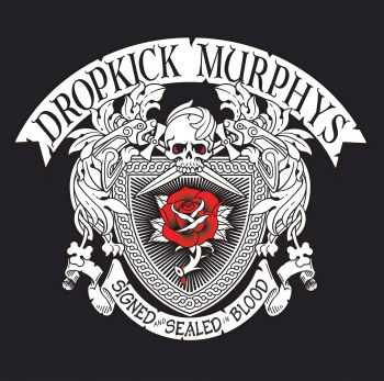 Dropkick Murphys - Signed And Sealed in Blood (Deluxe Edition) (2013)