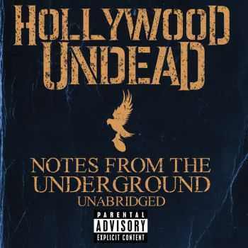 Hollywood Undead - Notes From The Underground (Best Buy Deluxe Edition) (2013)