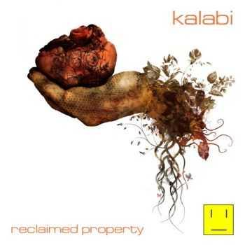 Kalabi - Reclaimed Property (2013)