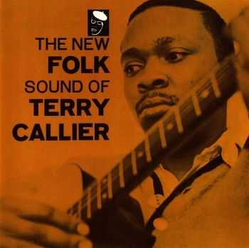 Terry Callier - The New Folk Sound Of Terry Callier (1965)
