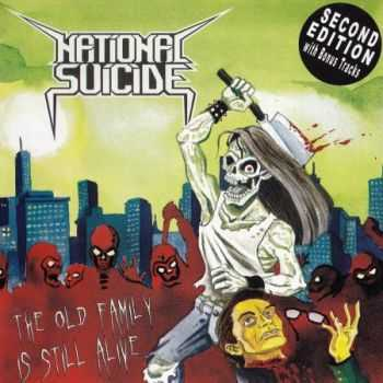 National Suicide - The Old Family Is Still Alive (Second Edition) 2009 (Lossless) + MP3