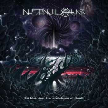 Nebulous - The Quantum Transcendence Of Death (2013)