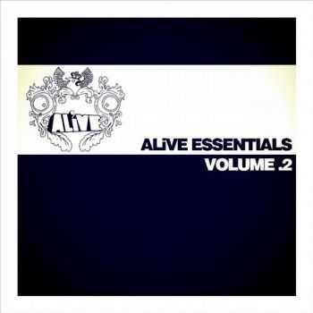 VA - ALiVE Essentials Volume 2 (2013)