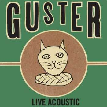 Guster – Live Acoustic (2013)