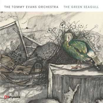 The Tomy Evans Orchestra - The Green Seagull (2012) HQ