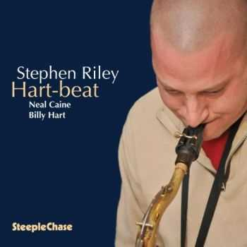Stephen Riley - Hart-beat (2012)
