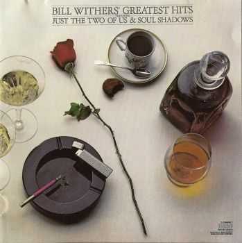 Bill Withers - Greatest Hits (1981) FLAC