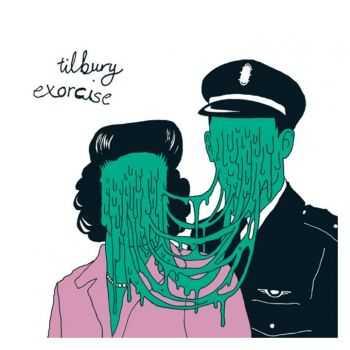 Tilbury - Exorcise (2012)