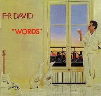 F.R. David - Words 1982 [1997 US Edition] [LOSSLESS]