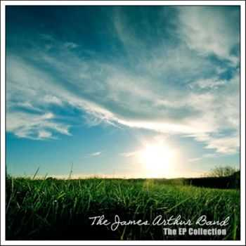 The James Arthur Band - The EP Collection (2012) FLAC