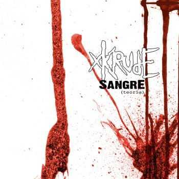 XKrude - Sangre (Teoria) (2002)