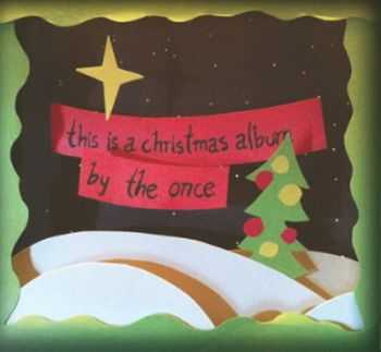 The Once - This Is A Christmas Album (2012)