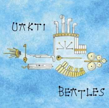 Uakti - Beatles (2012)