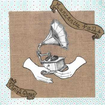 Manzanita Falls - Vinyl Ghost (2012)