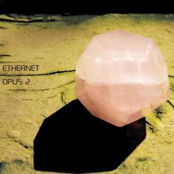 Ethernet - Opus 2 (2013)