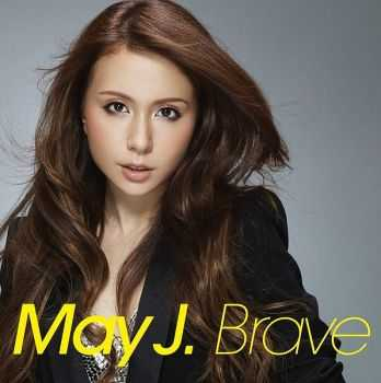 May J. - Brave (2012)