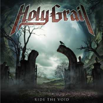 Holy Grail - Ride the Void (2013)