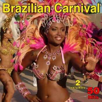 VA - Brazilian Carnival - 50 Hits (2012)