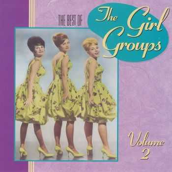 VA - The Best of the Girl Groups Vol 2 (1990) HQ
