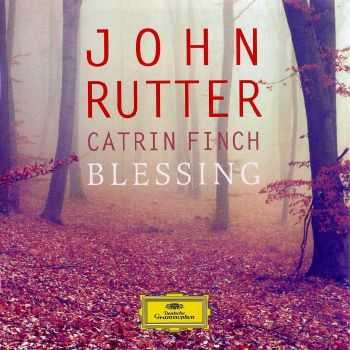 John Rutter / Catrin Finch - Blessing (2012) FLAC