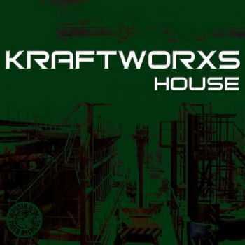 Kraftworxs House (2012)