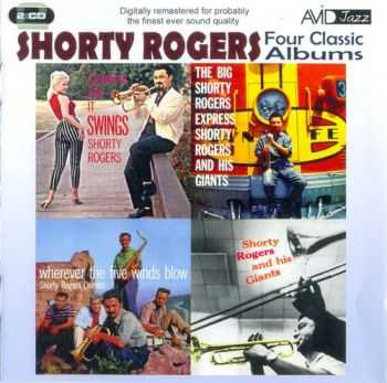 Shorty Rogers - Four Classic Albums (2011) FLAC