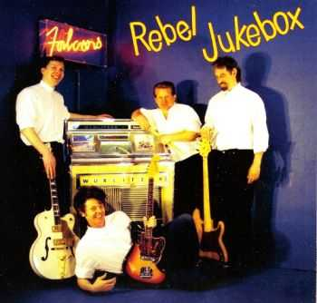The Falcons - Rebel Jukebox (2012)