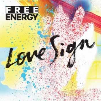 Free Energy - Love Sign (2013)