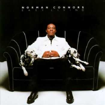 Norman Connors - Easy Living (1996)