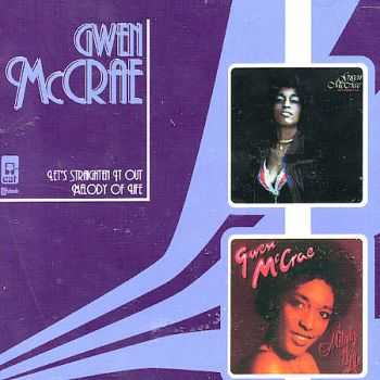 Gwen McCrae - Let's Straighten It Out`78 / Melody Of Life`79