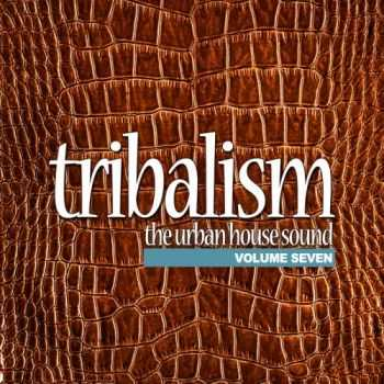 VA - Tribalism Vol 7 The Urban House Sound (2012)