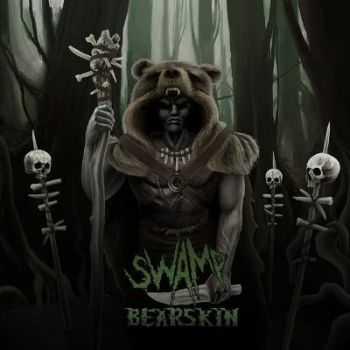 Swamp - Bearskin (2013)