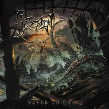 Beheaded - Never To Dawn (2012)