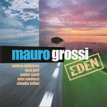 Mauro Grossi - Eden (2012)