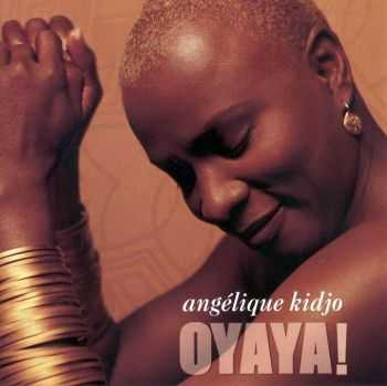 Angelique Kidjo - Oyaya! (2004) HQ
